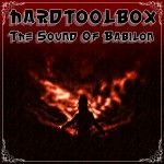 The Sound Of Babilon by HardToolBox  ( Orginal Mix )