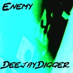 Enmy by Deejay Digger