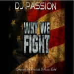 Why we fight by Dj Passion
