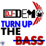 DJ DEMO - turn up the ( ORIGINAL MIX )