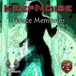 KeepNoise - Trance Memories web