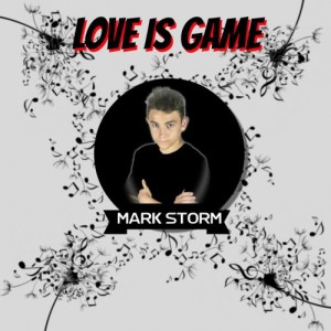 MarkStorm-LoveisGame web