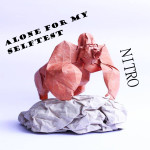 Nitro - Alone for my Selftest