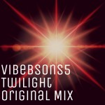 Vibebsons5 - Twilight (Original Mix)